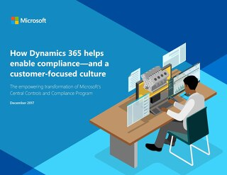 How Dynamics 365 helps enable compliance—and a customer-focused culture