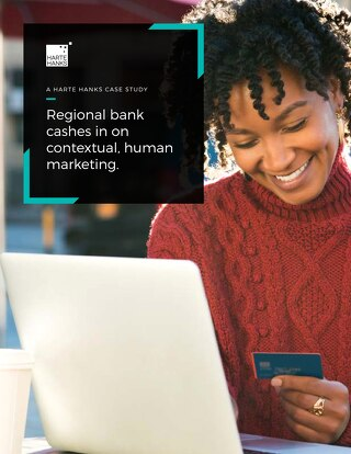 Regional Bank Cashes in on Contextual, Human Marketing