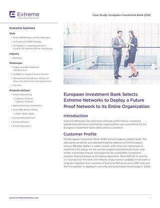 European Investment Bank (EIB) Selects Extreme Networks to Deploy a Scalable and Future-Proof Network to its Entire Organization