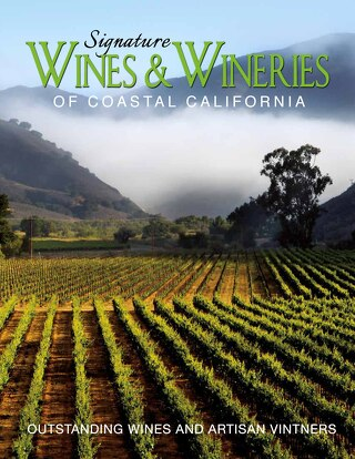 Signature Wines & Wineries Coastal California
