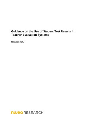 NWEA Guidance on Using Test Results for Teacher Evaluations