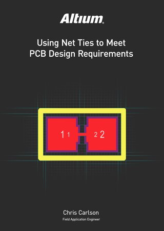 Using Net Ties to Meet PCB Design Requirements
