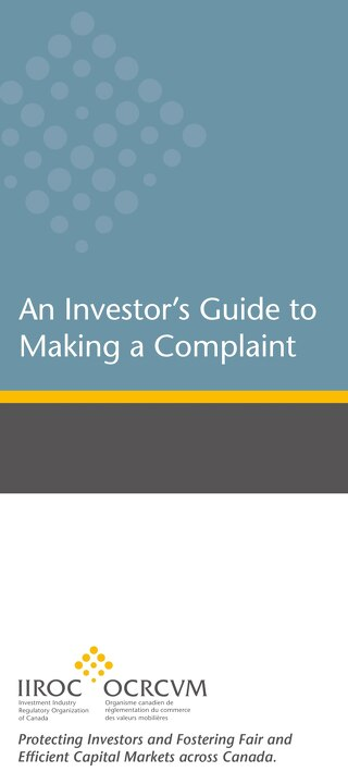 Filing a Compliant with the Investment Industry Regulatory Organization of Canada (IIROC)