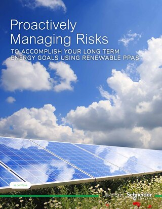 Proactively Managing Risks To Accomplish Long Term Energy Goals Using Renewable PPAs - Whitepaper