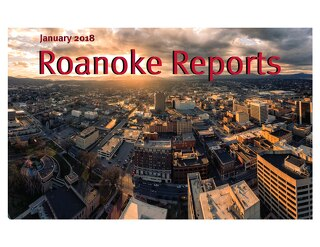 January 2018 Roanoke Reports
