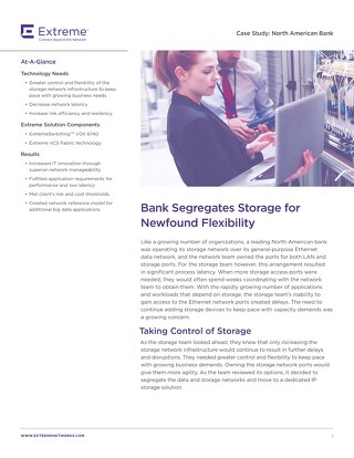 Bank Segregates Storage for Newfound Flexibility