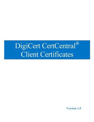 DigiCert CertCentral Client Certificates v1.5