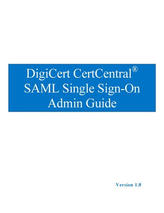 CertCentral SAML Single Sign-On Admin Guide v 1.8