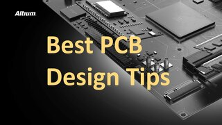 Best PCB Design Tips