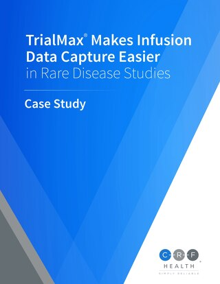 TrialMax® Makes Infusion Data Capture Easier in Rare Disease Studies