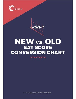 New SAT vs. Old SAT Score Conversion Chart