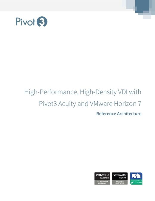 [Reference Architecture] Pivot3 with VMware Horizon 7