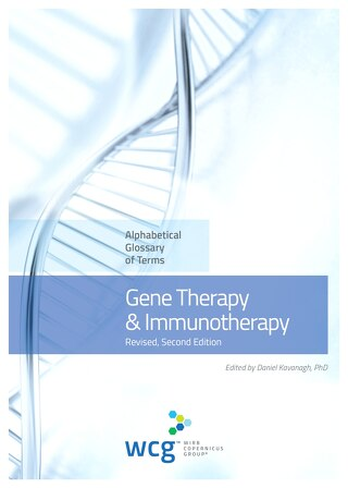 Gene Therapy & Immunotherapy Glossary, 2nd Edition