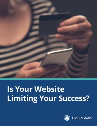 Is Your Website Limiting Your E-Commerce Success?