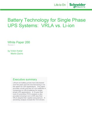WP 266 - Battery Technology for Single Phase UPS Systems VRLA vs. Li-ion