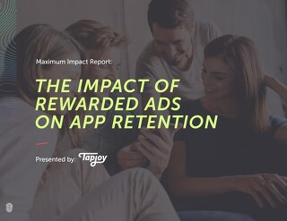 Maximum Impact Report - Impact of Rewarded Ads on App Retention