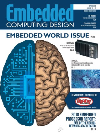 Embedded Computing Design Spring 2018 Embedded World issue