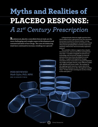 Clinical Researcher: Myths and Realities of Placebo Response - A 21st Century Prescription