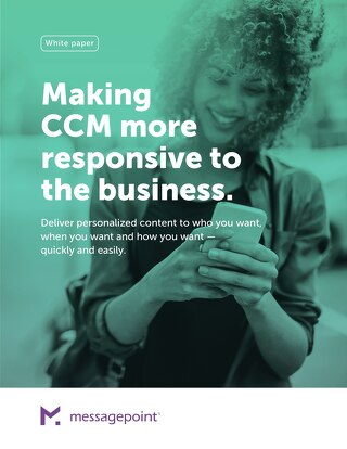 Making CCM More Responsive to the Business