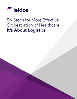 Six Steps for More Effective Orchestration of Healthcare: It's About Logistics
