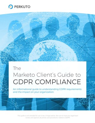 The Marketo Client's Guide to GDPR Compliance