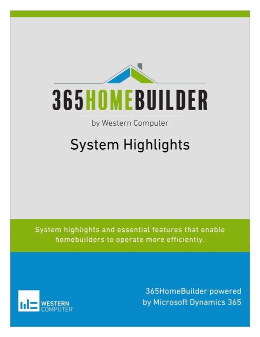 365HomeBuilder by Western Computer System Highlights