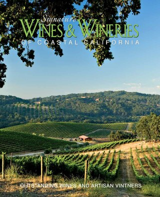 Signature Wines & Wineries of Coastal California