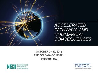 ACCELERATED PATHWAYS AND COMMERCIAL CONSEQUENCES