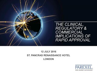 The Clinical Regulatory Commercial Implications of Rapid Approval
