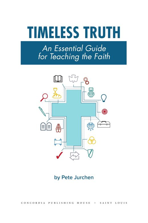 Timeless Truth: An Essential Guide for Teaching the Faith