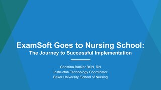 AOT ATL - ExamSoft Goes to Nursing School