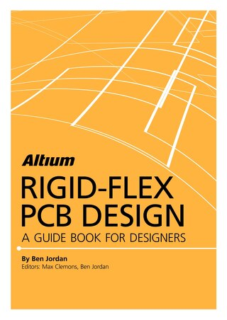 Altium Rigid Flex Guidebook