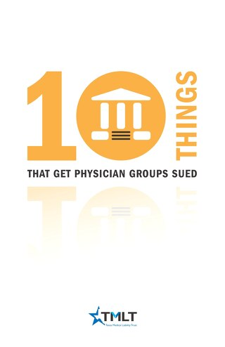 Ten Things that get Physician Groups Sued