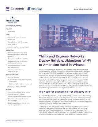 Thinix and Extreme Networks Deploy Reliable, Ubiquitous Wi-Fi to AmericInn Hotel in Winona