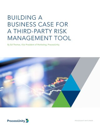 Building a Business Case for Third Party Risk Management