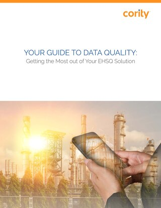 Your Guide to Data Quality: Getting the Most Out of Your EHSQ Solution