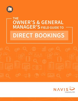 The Field Guide to Direct Bookings for General Managers and Owners