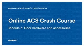 Module 3: Door hardware and accessories (Presentation)
