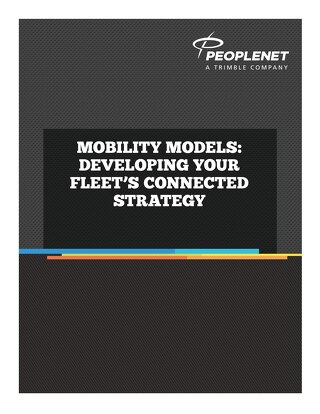 Mobility Models: Developing Your Fleet's Connected Strategy