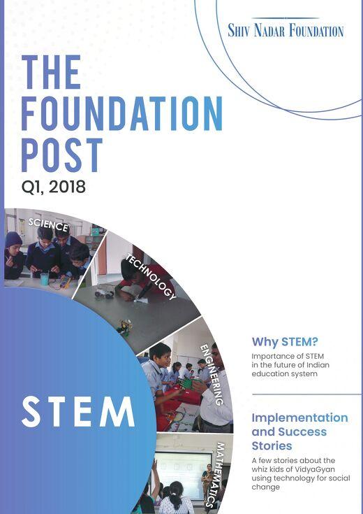 The Foundation Post, Q1, 2018: Shiv Nadar Foundation's newsletter