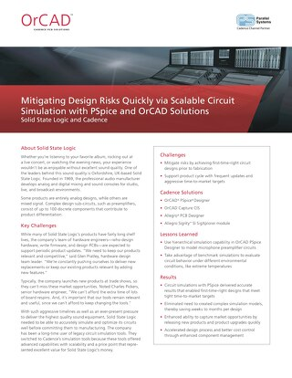 Mitigating Design Risks Quickly via Scalable Circuit Simulation with PSpice and OrCAD Solutions