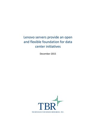TBR - Lenovo servers provide an open and flexible foundation for data center initiatives
