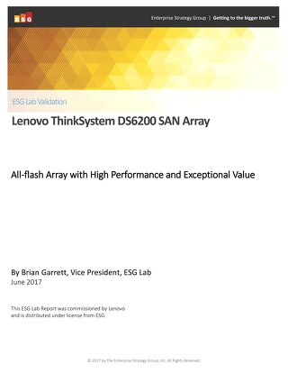 ESG Lab Validation - Lenovo DS6200 SAN Array