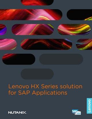 Lenovo HX Series solution for SAP Applications