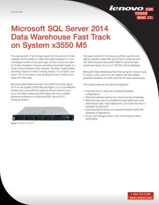 Microsoft SQL Server 2014 Data Warehouse Fast Track on System x3550 M5