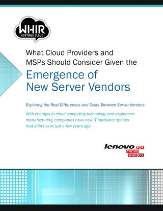 What Cloud Providers and MSPs Should Consider Given the Emergence of New Server Vendors