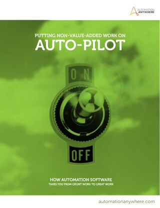 Putting non-value-added work on Auto-Pilot