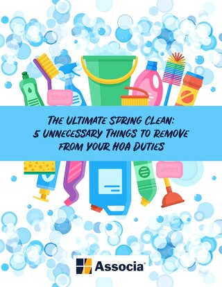 The Ultimate Spring Clean: 5 Unnecessary Things to Remove from your HOA Duties