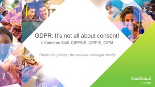 Blackbaud Webinar: GDPR - it's not all about consent!
