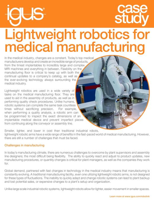 Lightweight robotics for medical manufacturing